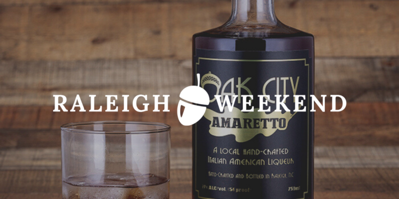 Raleigh Weekend Feature: Oak City Amaretto