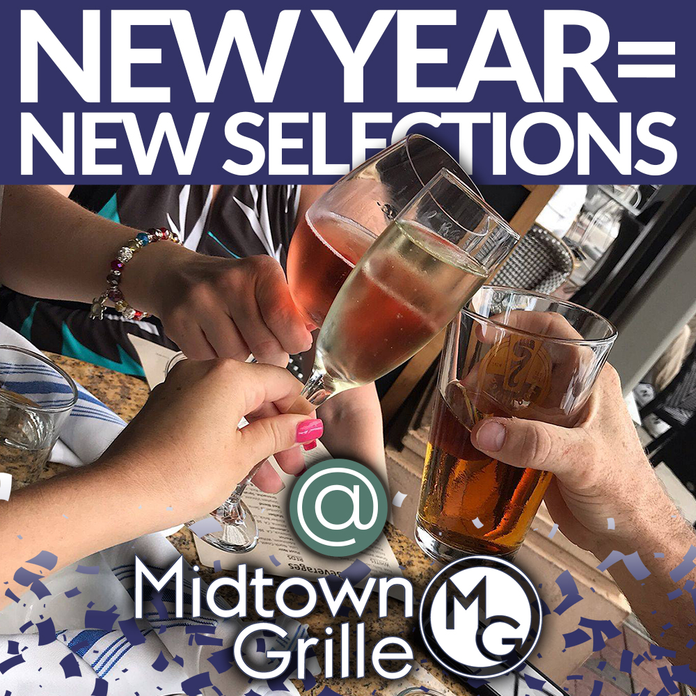 New Year, New Selections at Midtown Grille