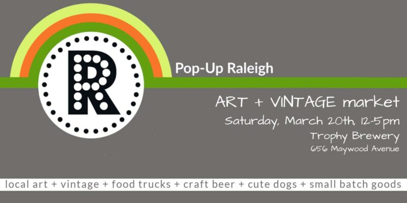 Pop-Up Raleigh Vintage Art Market at Trophy Brewery
